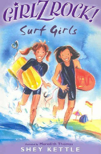 Girlz Rock 10: Surf Girls by Shey Kettle