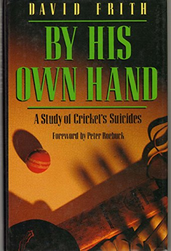 By His Own Hand By FRITH