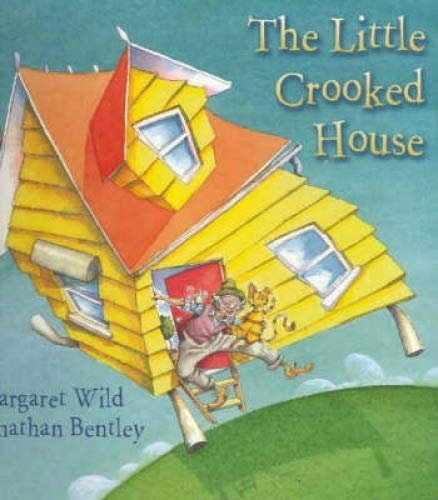 Little Crooked House By Margaret Wild