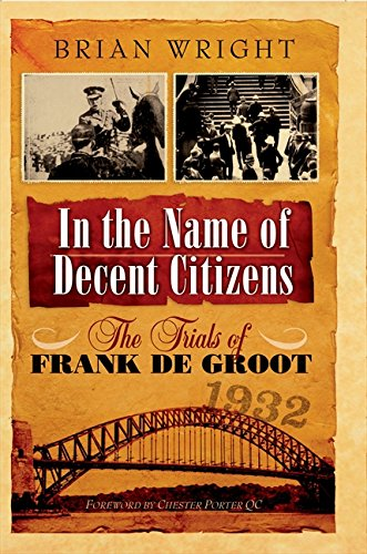 In the Name of Decent Citizens By Wright Brian