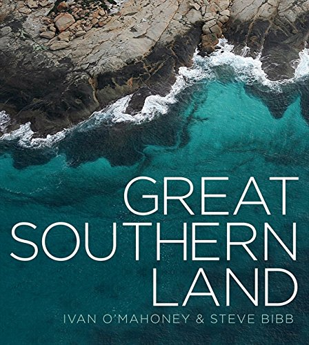 Great Southern Land By Ivan O'Mahoney