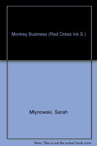 Monkey Business By Sarah Mlynowski