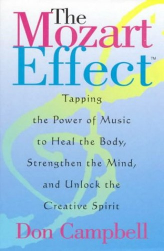 Mozart Effect By Don Campbell