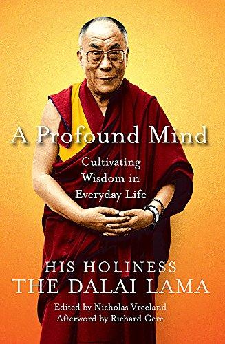 A Profound Mind By The Dalai Lama