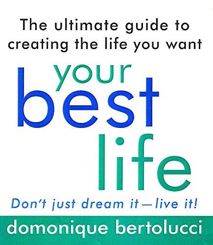 Your Best Life By Domonique Bertolucci