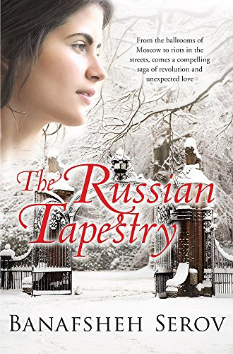 The Russian Tapestry By Banafsheh Serov