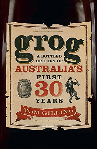 Grog By Tom Gilling