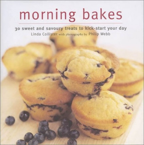 Morning Bakes By Linda Collister