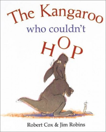 The Kangaroo Who Couldn't Hop By Robert Cox
