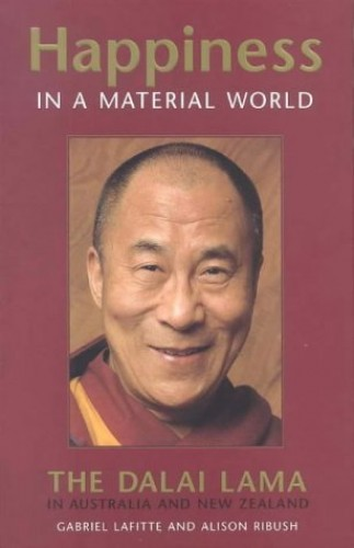 Happiness in a Material World By Dalai Lama XIV