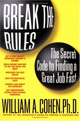 Break the Rules By William A. Cohen