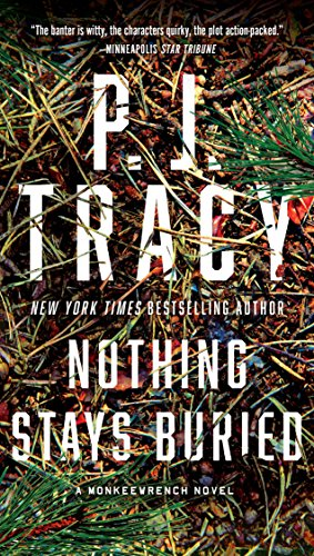 Nothing Stays Buried By P. J. Tracy