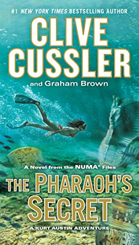 The Pharaoh's Secret By Clive Cussler