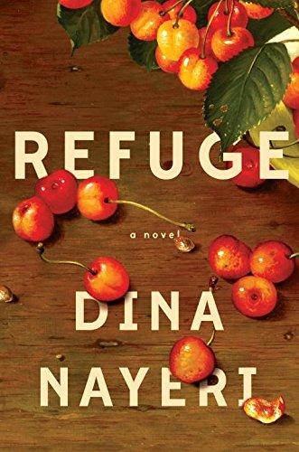 Refuge By Dina Nayeri