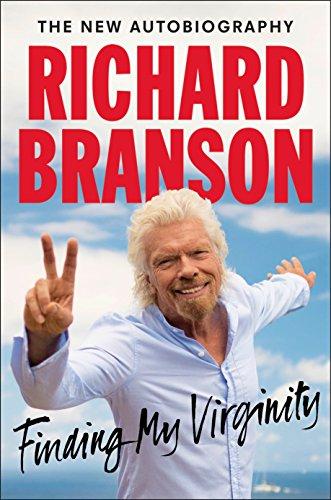 Finding My Virginity By Sir Richard Branson