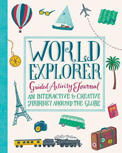 World Explorer Guided Activity Journal By Sara Mulvanny