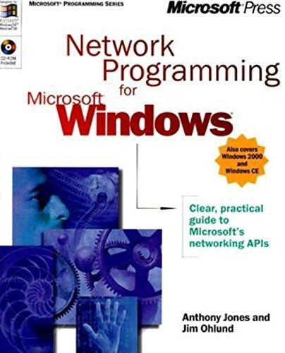 Network Programming for Microsoft Windows (Microsoft Professional Series) By A. Jones