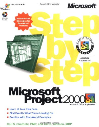 Microsoft Project 2000 Step by Step By Carl Chatfield