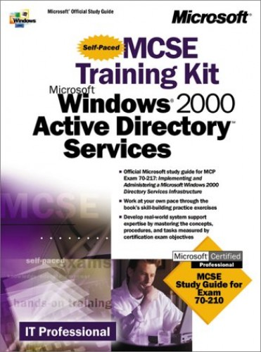 Windows 2000 Active Directory Services Training Kit By Microsoft Corporation