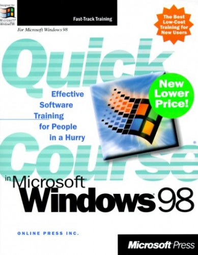 Quick Course in Microsoft Windows 98 (Quick Course (Microsoft)) By Stephen L. Nelson