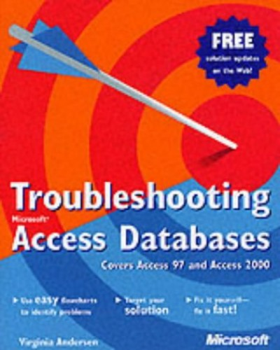 Troubleshooting Access Databases By Virginia Andersen