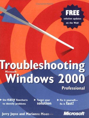 Troubleshooting Windows 2000 Professional By J. Joyce