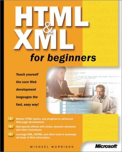 HTML and XML for Beginners (Cpg-Undefined) By Microsoft Press
