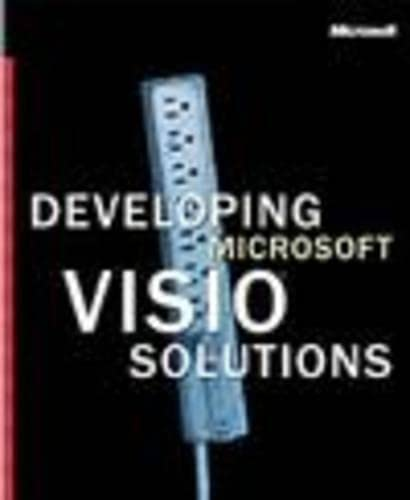 Developing Visio Solutions By Microsoft Press