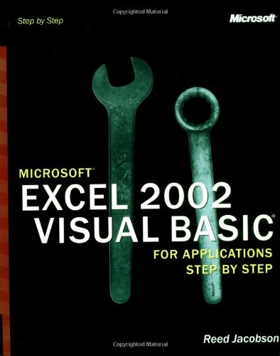 Microsoft Excel 2002 Visual Basic for Applications Step by Step by Reed Jacobson