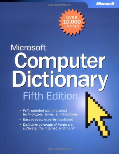 Microsoft® Computer Dictionary By Microsoft Corporation