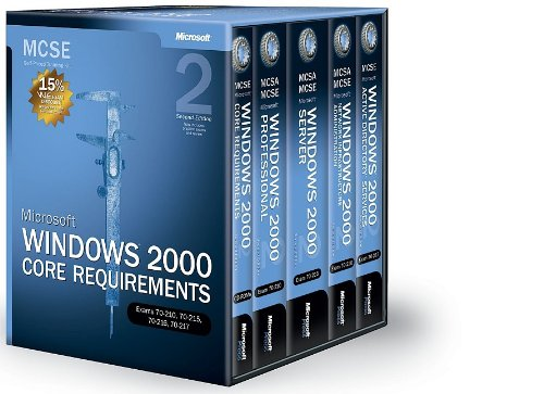 Microsoft (R) Windows (R) 2000 Core Requirements, Second Edition, Exams 70-210, 70-215, 70-216, 70-217 By Microsoft Corporation