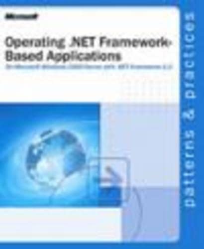 Operating .NET Framework-based Applications By Microsoft Corporation