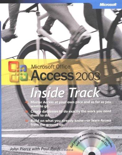 Microsoft® Office Access 2003 Inside Track (BPG-Other) By John Pierce
