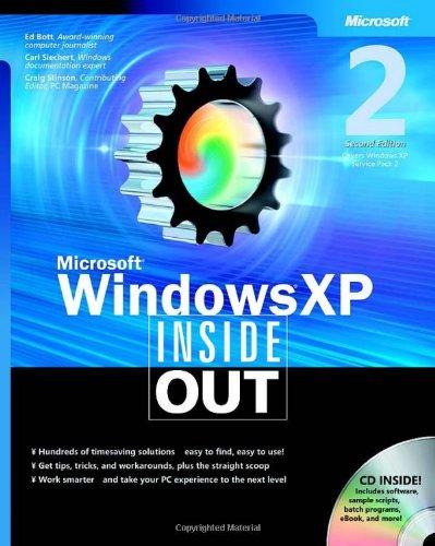 Microsoft® Windows® XP Inside Out (BPG-Inside Out) By Carl Siechert