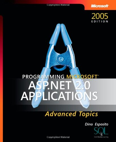 Programming Microsoft ASP.NET 2.0 Applications By Dino Esposito