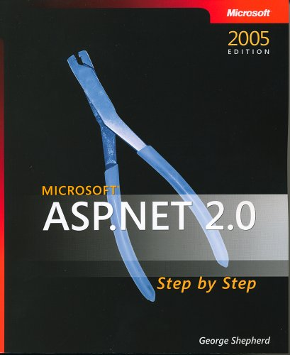 Microsoft ASP.NET 2.0 Step By Step By George Shepherd