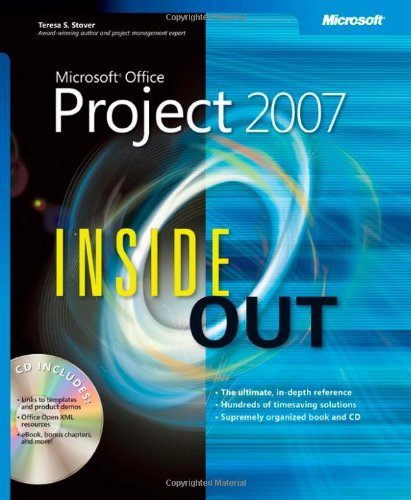 Microsoft® Office Project 2007 Inside Out By Teresa Stover