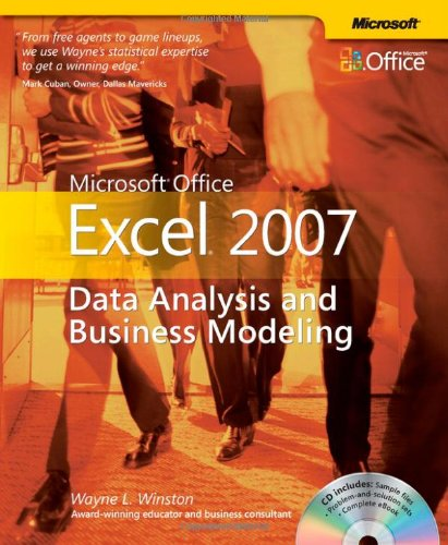Microsoft® Office Excel® 2007: Data Analysis and Business Modeling (BPG-others) By Wayne Winston