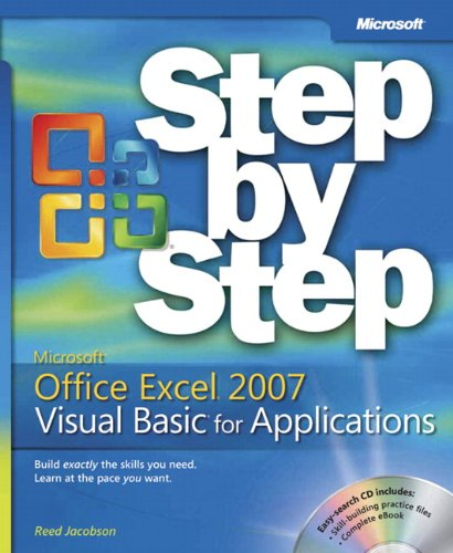 Microsoft Office Excel 2007 Visual Basic for Applications Step by Step by Reed Jacobson
