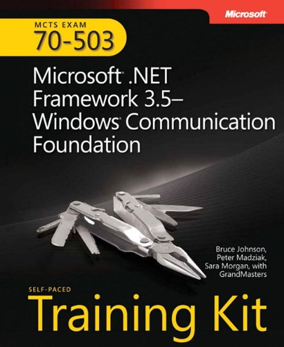 Microsoft (R) .NET Framework 3.5 Windows (R) Communication Foundation By Bruce Johnson