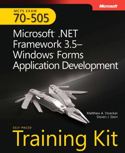 Microsoft (R) .NET Framework 3.5Windows (R) Forms Application Development By Matthew A. Stoecker