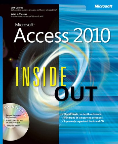 Microsoft® Access® 2010 Inside Out (Inside Out (Microsoft)) By Jeff Conrad