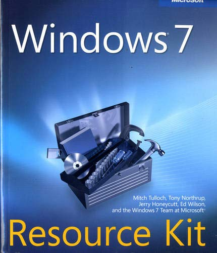 Windows 7 Resource Kit By Mitch Tulloch