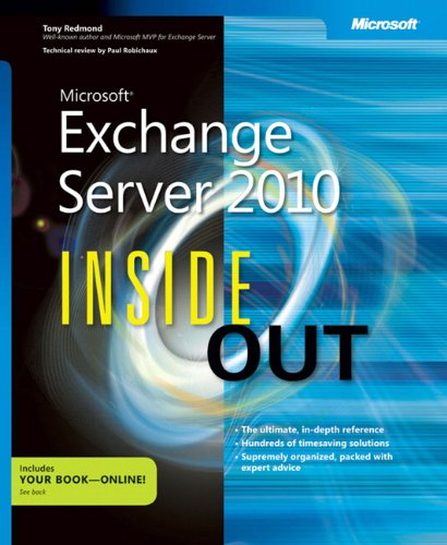 Microsoft® Exchange Server 2010 Inside Out By Tony Redmond