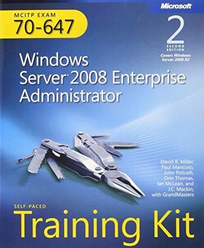 Windows Server (R) 2008 Enterprise Administrator (2nd Edition) By David R. Miller