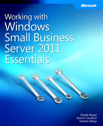 Working With Windows Small Business Server 2011 Essentials By Charlie Russel