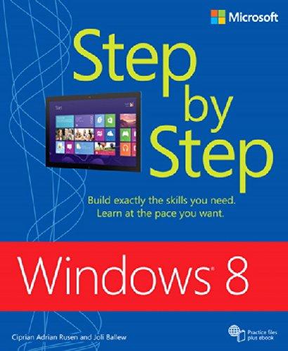 Windows 8 Step by Step (Step by Step (Microsoft)) By Ciprian Rusen