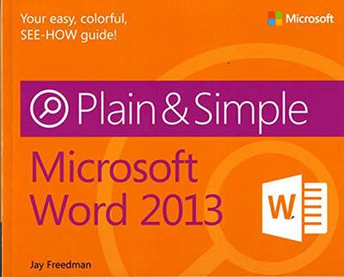 Microsoft Word 2013 Plain & Simple By Jay Freedman