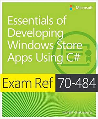 Essentials of Developing Windows Store Apps using C# By Indrajit Chakrabarty