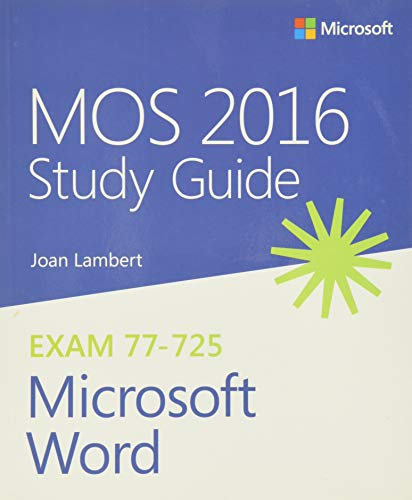 MOS 2016 Study Guide for Microsoft Word By Joan Lambert